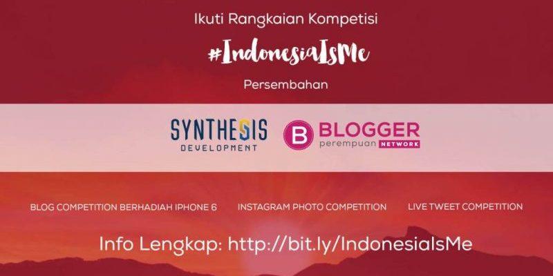 """""""Indonesia Is Me"""" Rayakan HUT RI Ke 71(Kompetisi Blog)"""