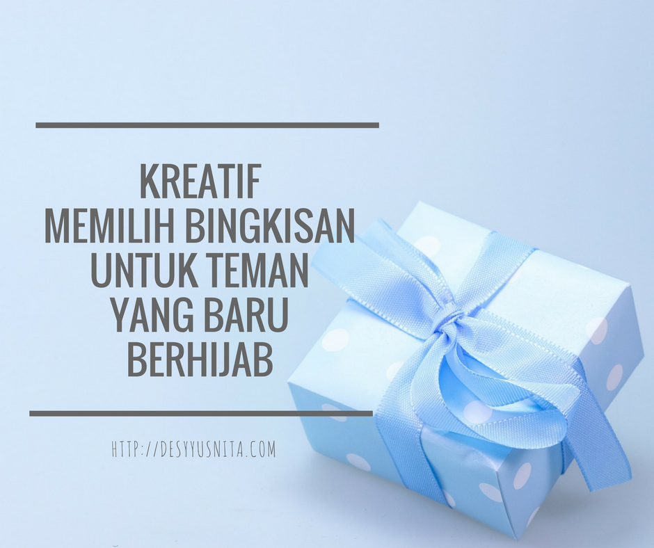 Hadiah, Hijab, Kado, Gift, Advertise, Friendship, Teman, Friend