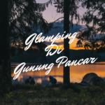 Glamping Di Gunung Pancar