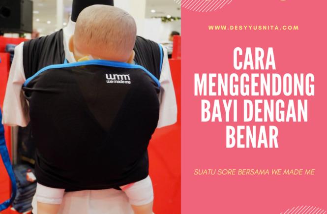 Babywearing Indonesia, Gendongan, Geos, We Made Me, Cara Menggendong Bayi Dengan Benar,