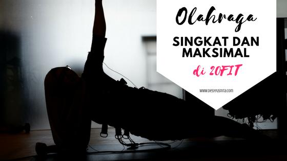 20 FIT, Olahraga 20 Menit, EMS, ClozetteIDreview, Clozette Indonesia, ClozetteIDx20FIT