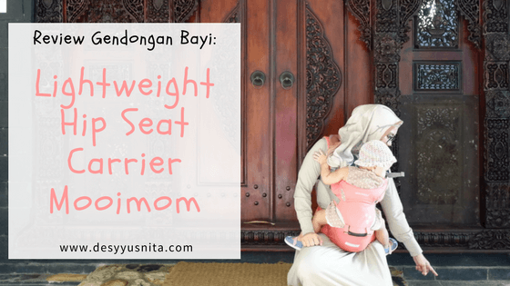 Mooimom, Review, Gendongan Bayi, Hip Seat Carrier,