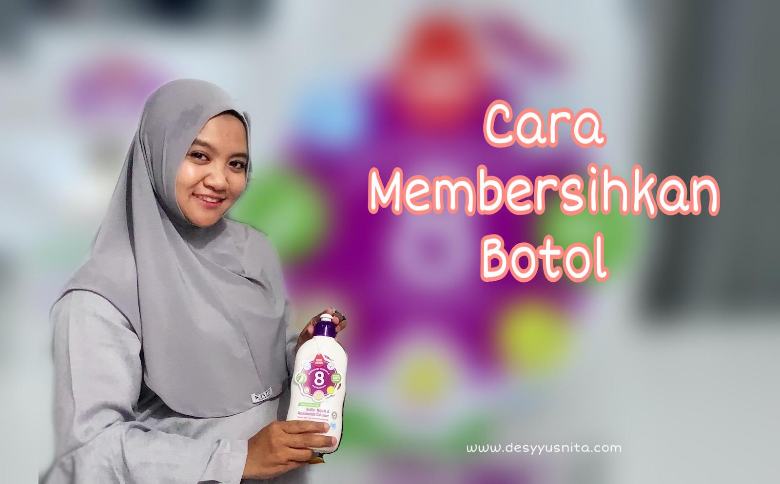 Cara Membersihkan Botol Bayi
