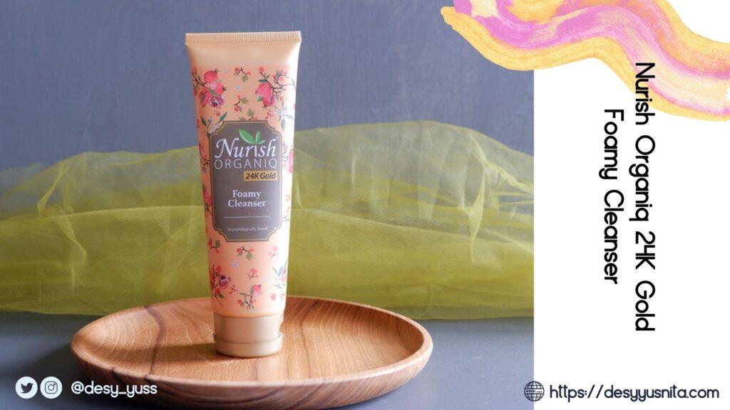 skin care halal, Foamy Cleanser Nurish Organiq 24K