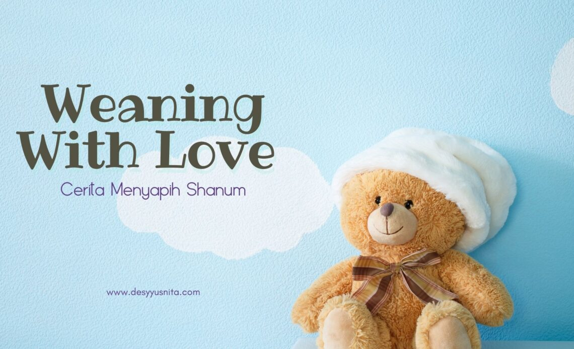 Weaning with love