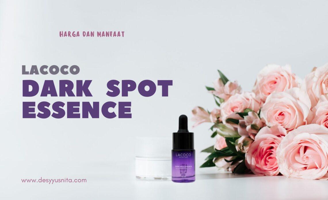 Harga dan Manfaat Lacoco Dark Spot Esssence