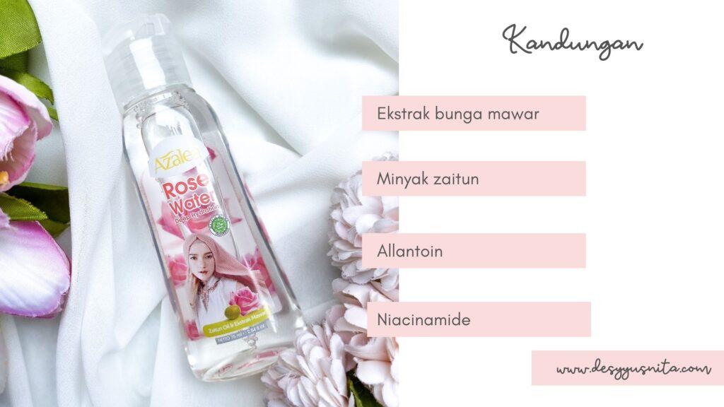 Kandungan Azalea Rose Water